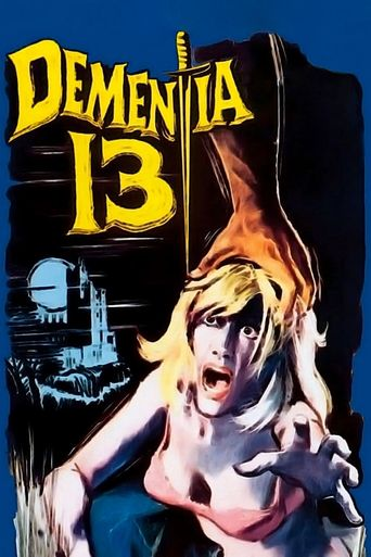 Watch Dementia 13