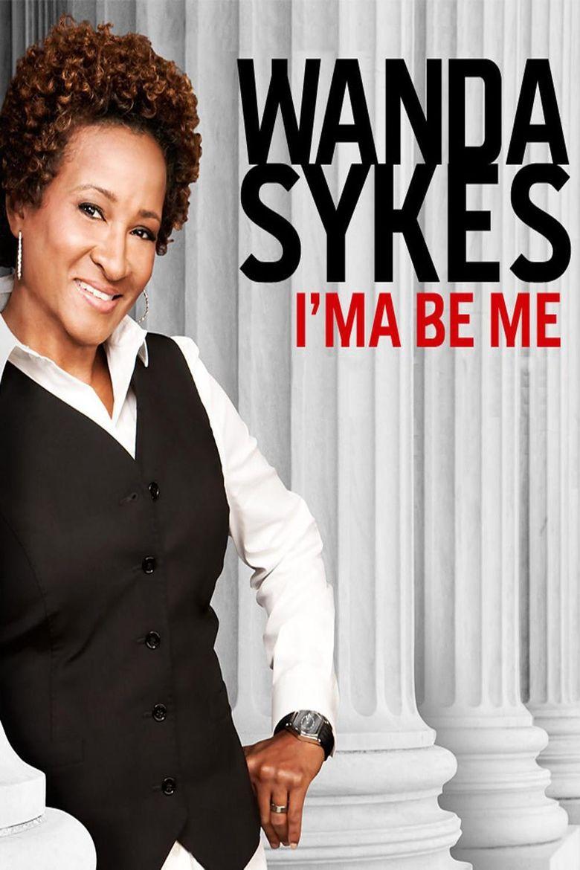 Wanda Sykes: I'ma Be Me Poster