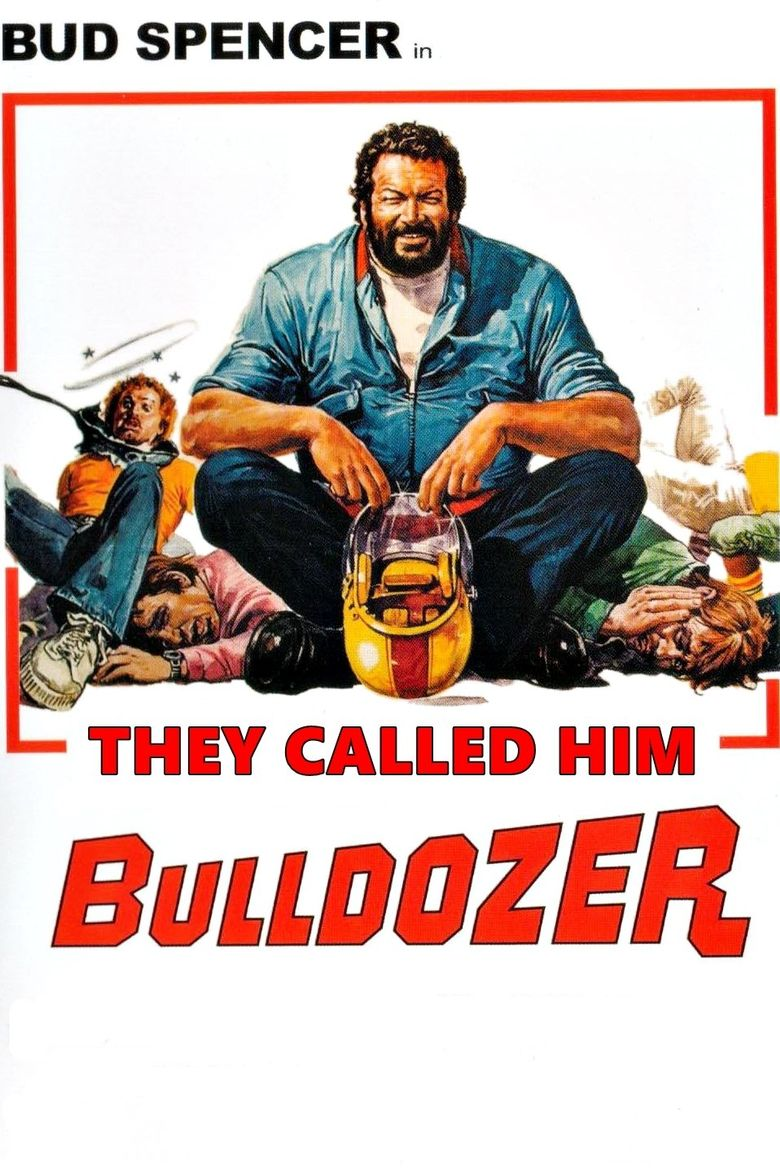 They Called Him Bulldozer Poster