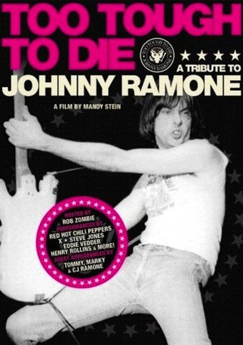 Too Tough to Die: A Tribute to Johnny Ramone Poster
