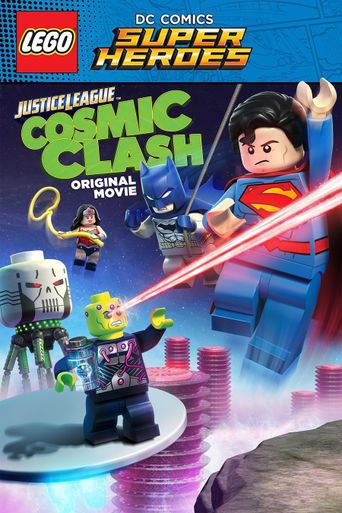 Watch LEGO DC Comics Super Heroes: Justice League: Cosmic Clash