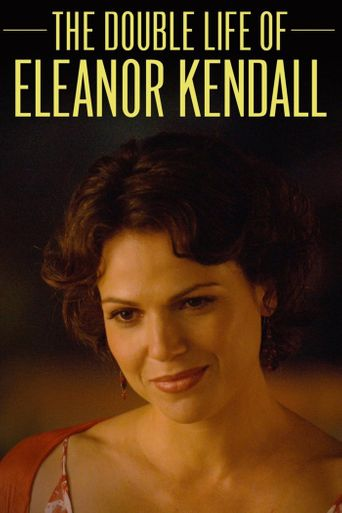 The Double Life of Eleanor Kendall Poster