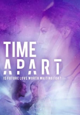 Time Apart Poster