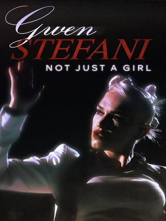 Gwen Stefani: Not Just a Girl Poster