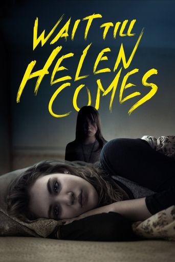 Watch Wait Till Helen Comes