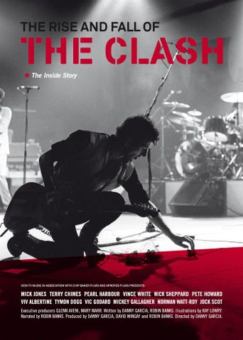 The Clash: The Rise and Fall of The Clash Poster