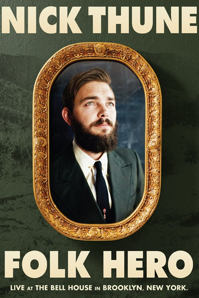 Nick Thune: Folk Hero Poster