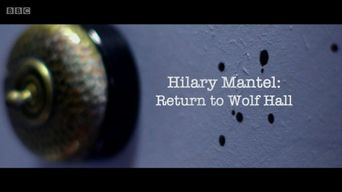 Hilary Mantel: Return to Wolf Hall Poster