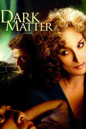 Dark Matter Poster