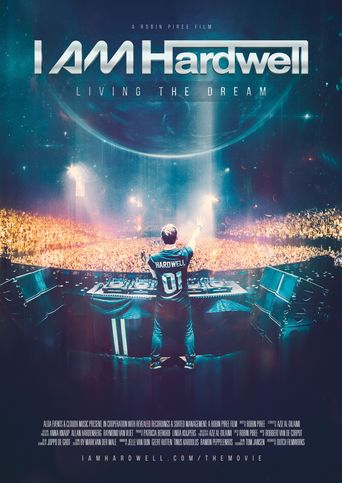 I Am Hardwell: Living the Dream Poster