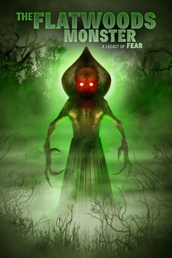 The Flatwoods Monster: A Legacy of Fear Poster