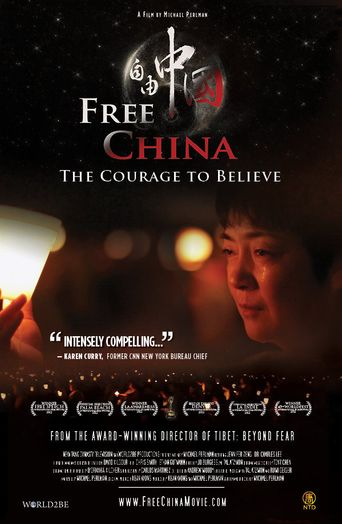 Free China: The Courage to Believe Poster