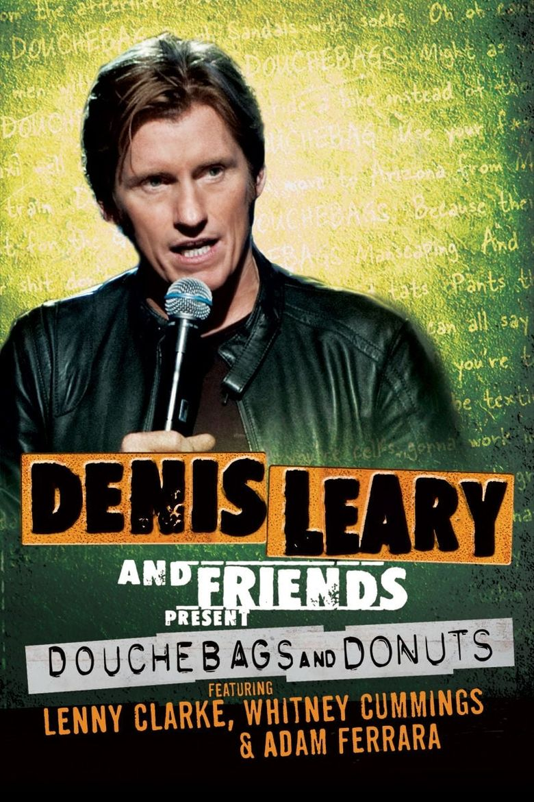 Denis Leary and Friends Present: Douchebags and Donuts Poster