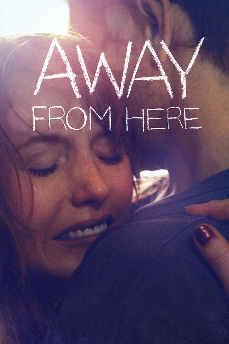 Away From Here Poster