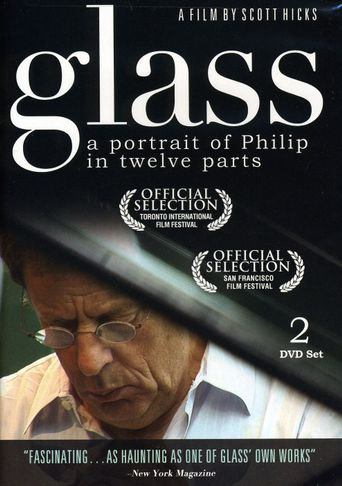 Glass: A Portrait of Philip in Twelve Parts Poster