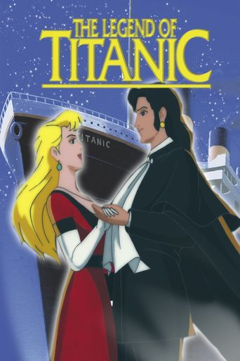 Watch The Legend of the Titanic
