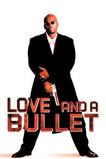 Love and a Bullet Poster