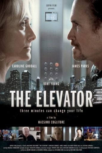 The Elevator: Three Minutes Can Change Your Life Poster