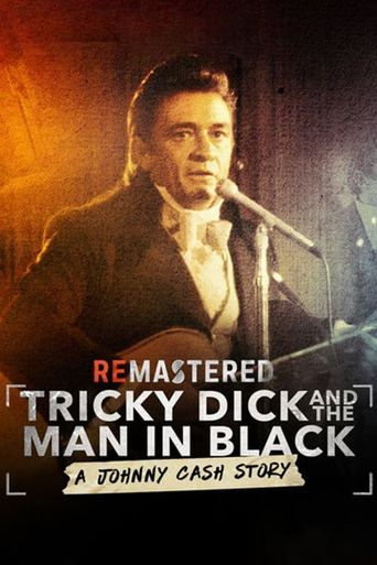 ReMastered: Tricky Dick & The Man in Black Poster