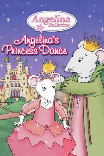 Watch Angelina Ballerina: Angelina's Princess Dance