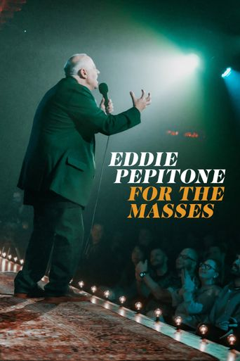 Eddie Pepitone: For the Masses Poster