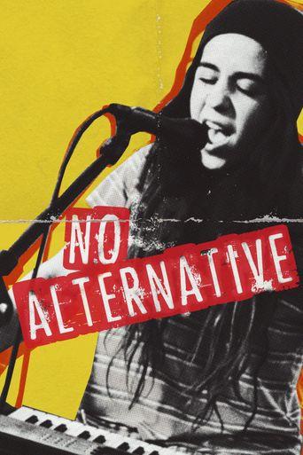 No Alternative Poster