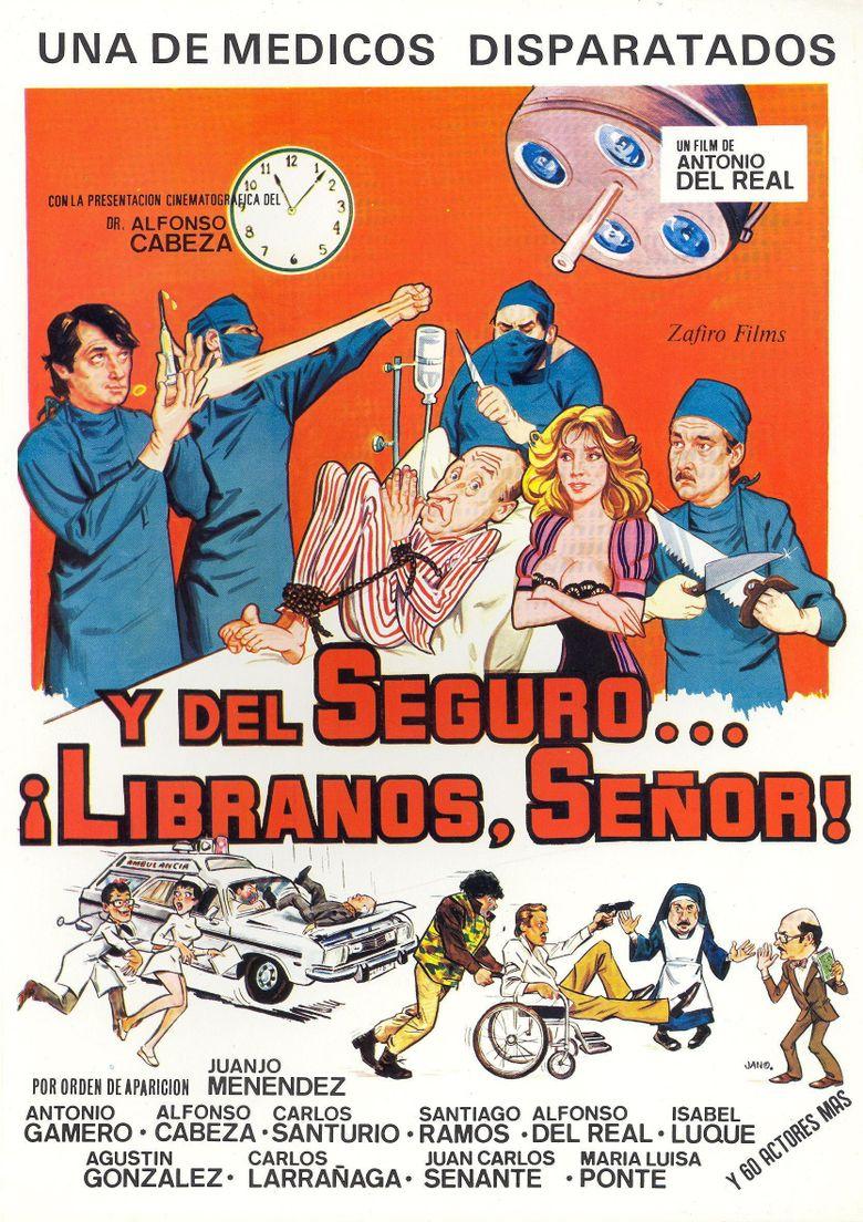 Y del seguro... líbranos Señor! Poster