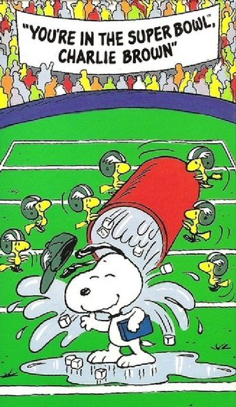 You're in the Super Bowl, Charlie Brown Poster