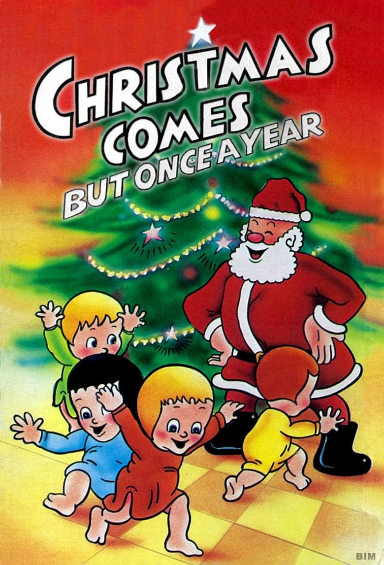 Christmas Comes But Once a Year Poster