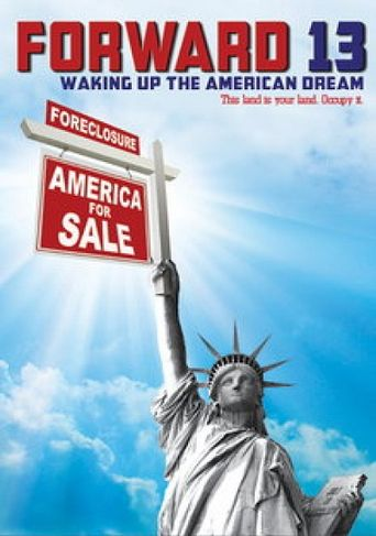 Forward 13: Waking Up The American Dream Poster