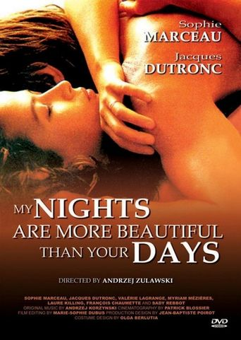 My Nights Are More Beautiful Than Your Days Poster