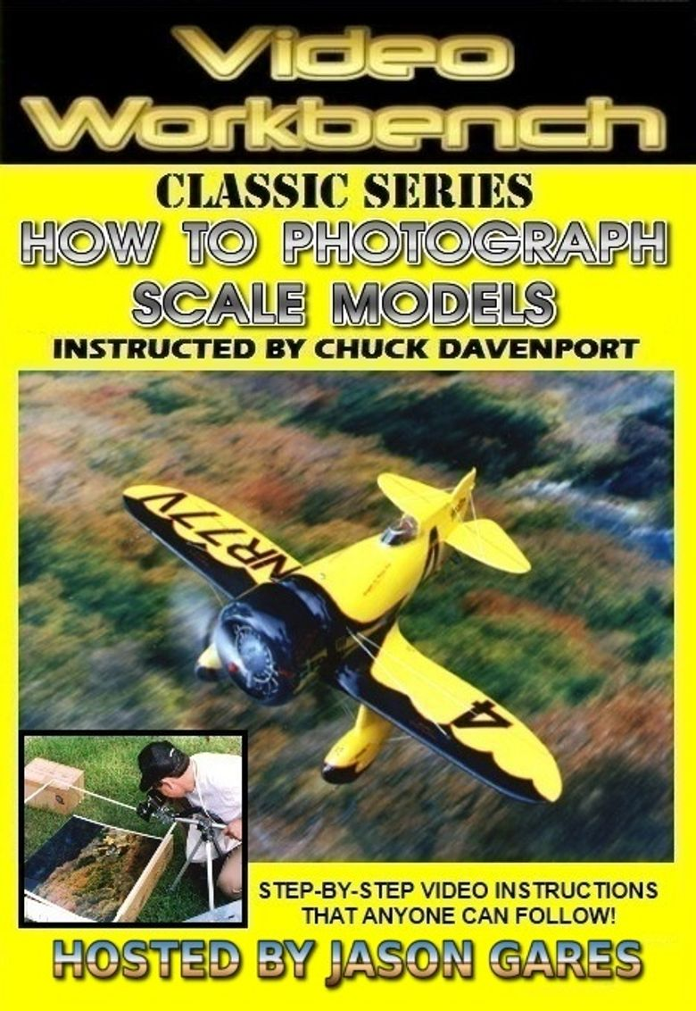 Video Workbench: How to Photograph Scale Models Poster