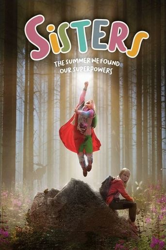Sisters: The Summer We Found Our Superpowers Poster