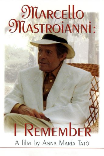 Marcello Mastroianni: I Remember Poster