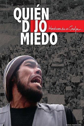 We Are Not Afraid: Inside the Coup in Honduras Poster