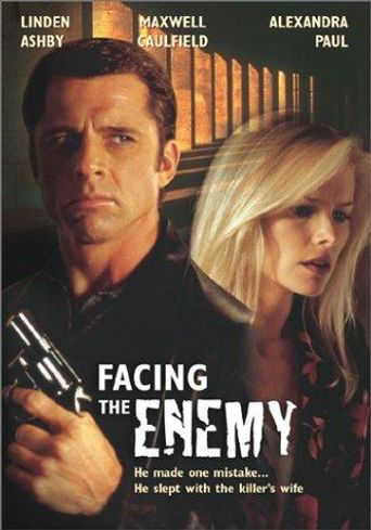 Watch Facing the Enemy