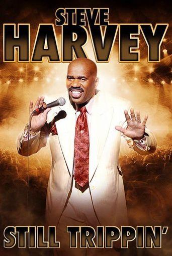 Steve Harvey: Still Trippin' Poster
