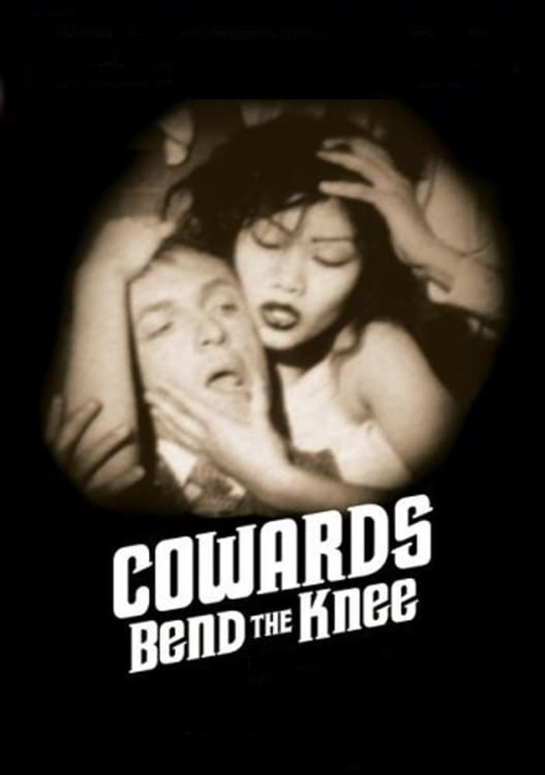 Cowards Bend the Knee Poster