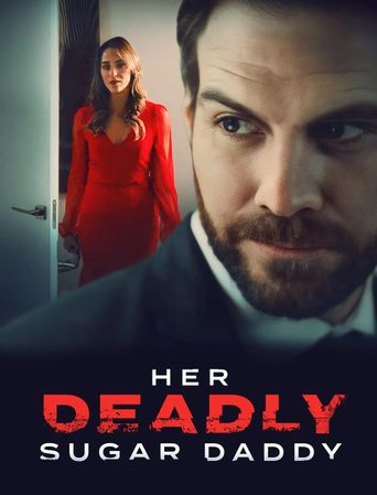 Her Deadly Sugar Daddy Poster