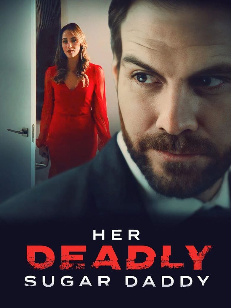 Deadly Sugar Daddy Poster
