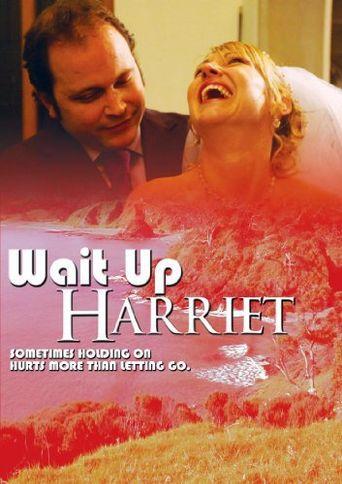 Wait Up Harriet Poster