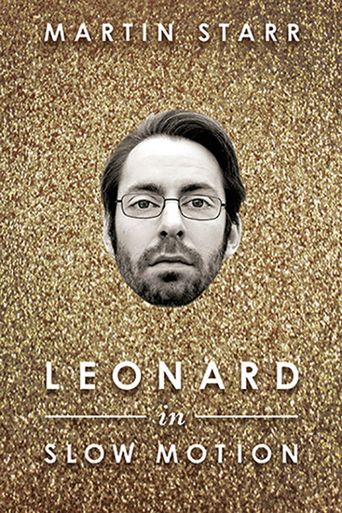 Leonard in Slow Motion Poster