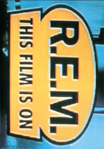 REM: This Film Is On Poster