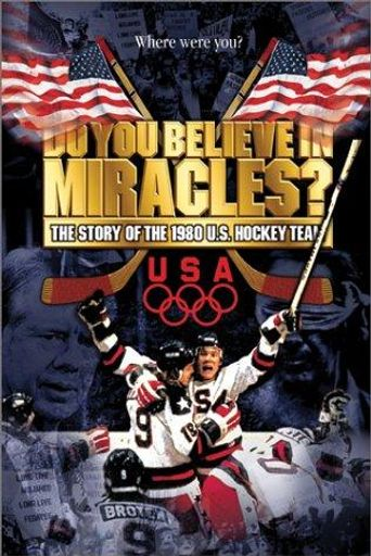Watch Do You Believe in Miracles? The Story of the 1980 U.S. Hockey Team