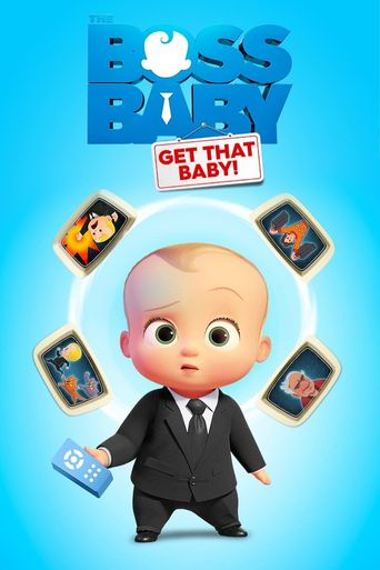 The Boss Baby: Get That Baby! Poster