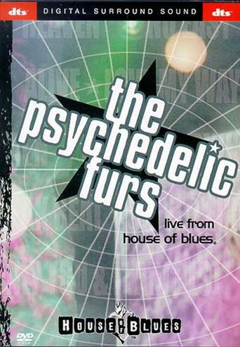 The Psychedelic Furs: Live From House Of Blues Poster