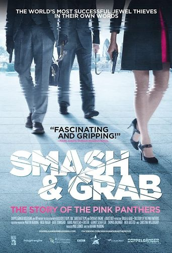 Smash and Grab: The Story of the Pink Panthers Poster