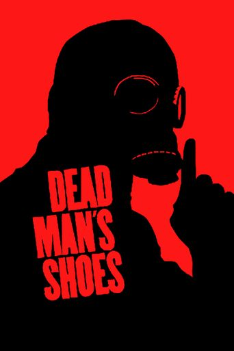 Watch Dead Man's Shoes