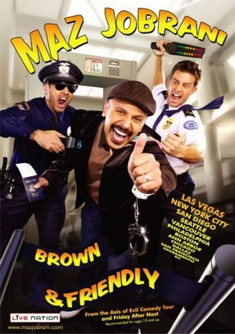 Maz Jobrani: Brown and Friendly Poster