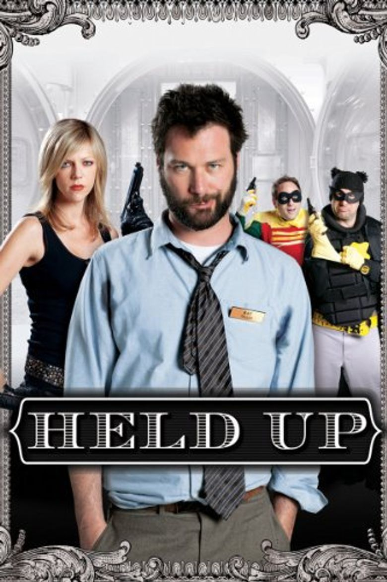 Held Up Poster